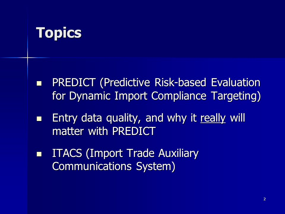 Topics PREDICT (Predictive Risk-based Evaluation for Dynamic Import Compliance Targeting)