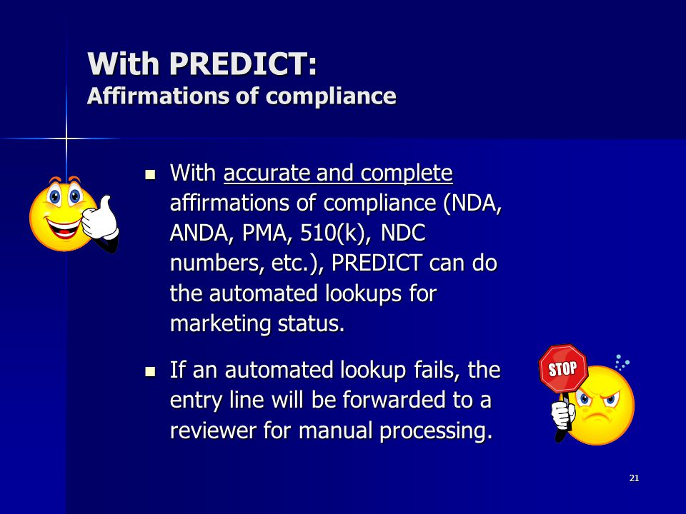 With PREDICT: Affirmations of compliance