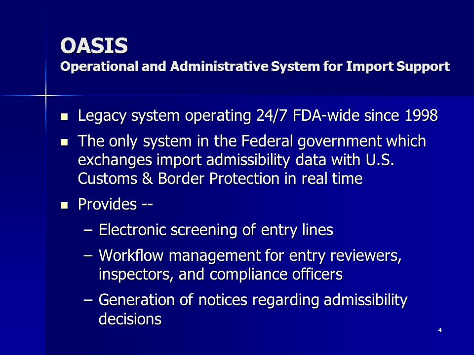 OASIS Operational and Administrative System for Import Support