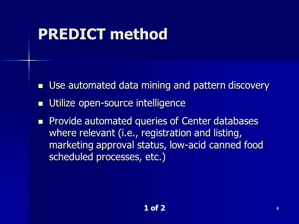 PREDICT method Use automated data mining and pattern discovery