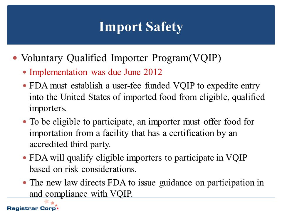 Import Safety Voluntary Qualified Importer Program(VQIP)