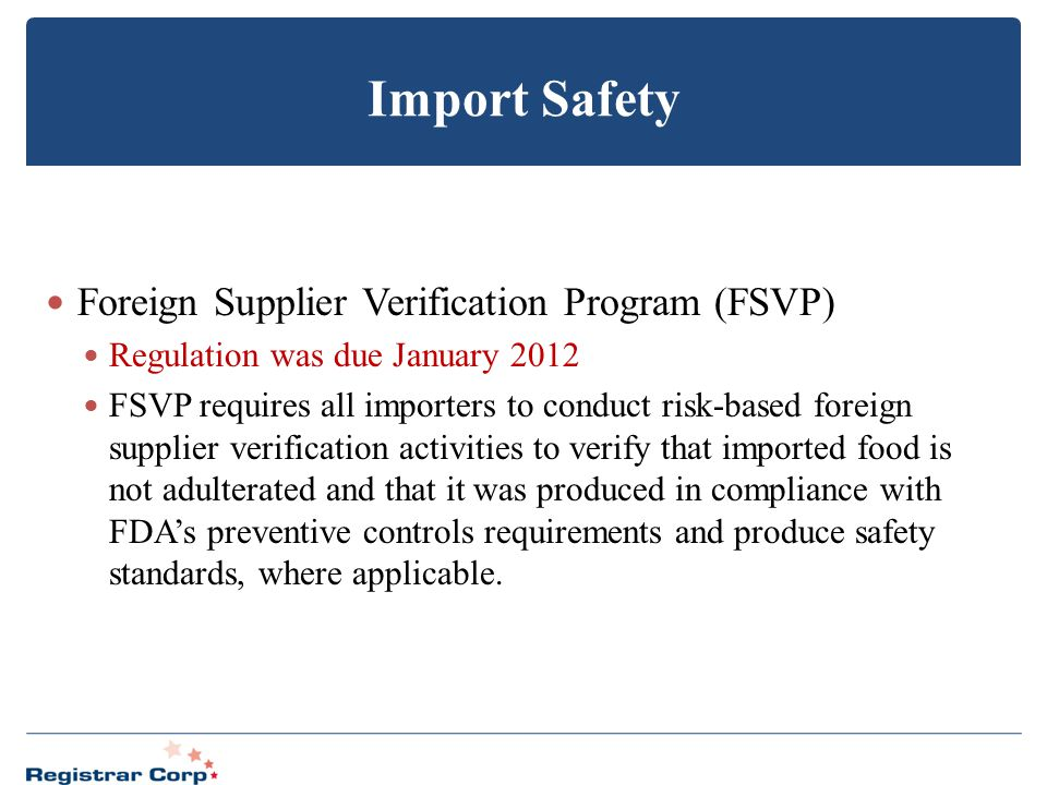 Import Safety Foreign Supplier Verification Program (FSVP)