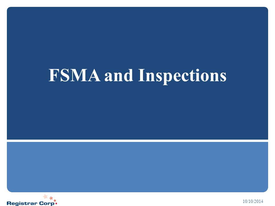 FSMA and Inspections