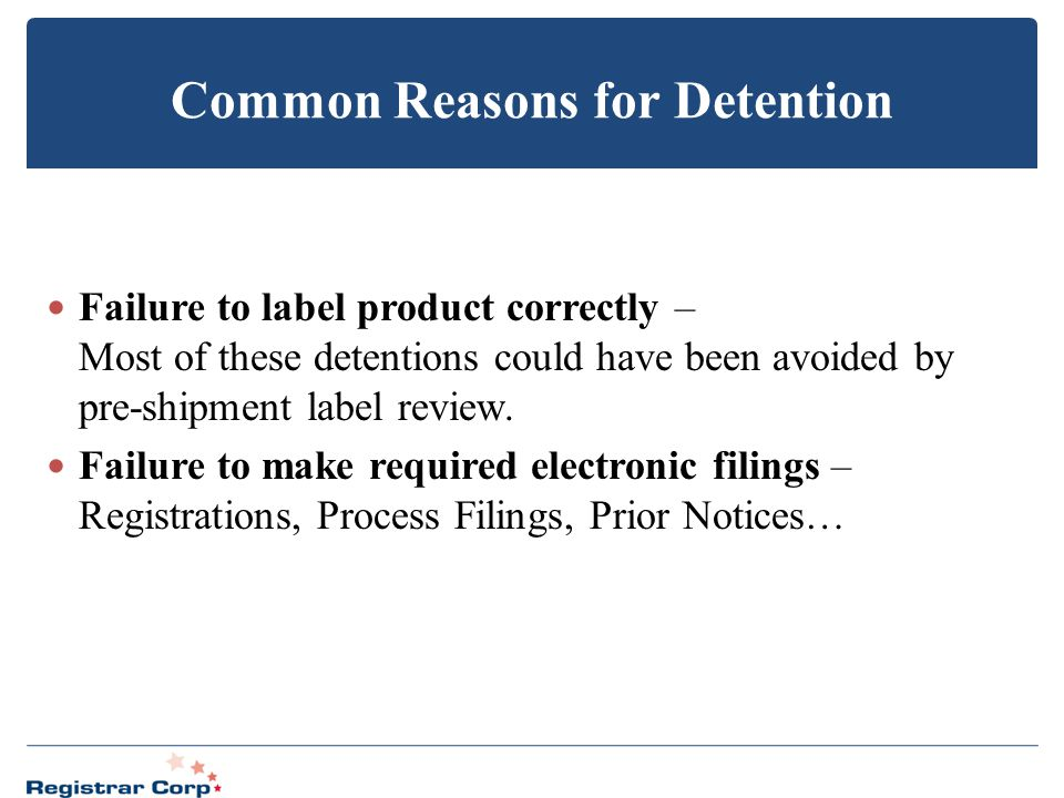 Common Reasons for Detention