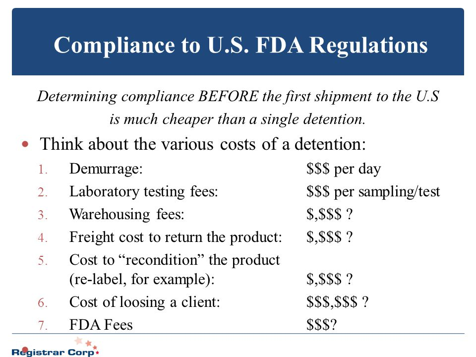 Compliance to U.S. FDA Regulations