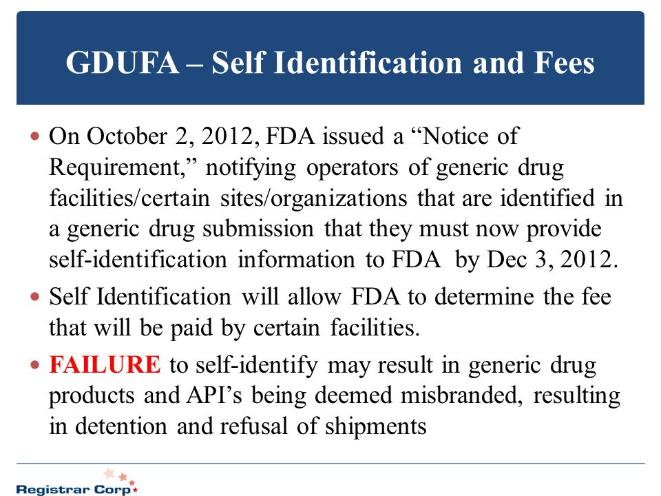 GDUFA – Self Identification and Fees
