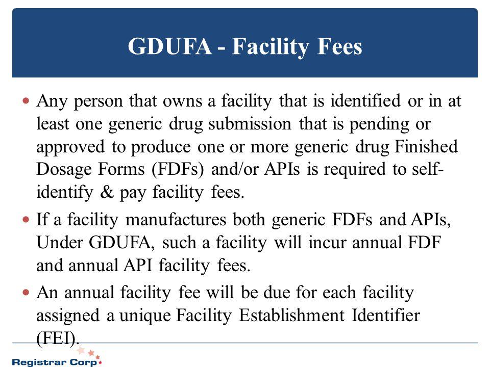 GDUFA - Facility Fees