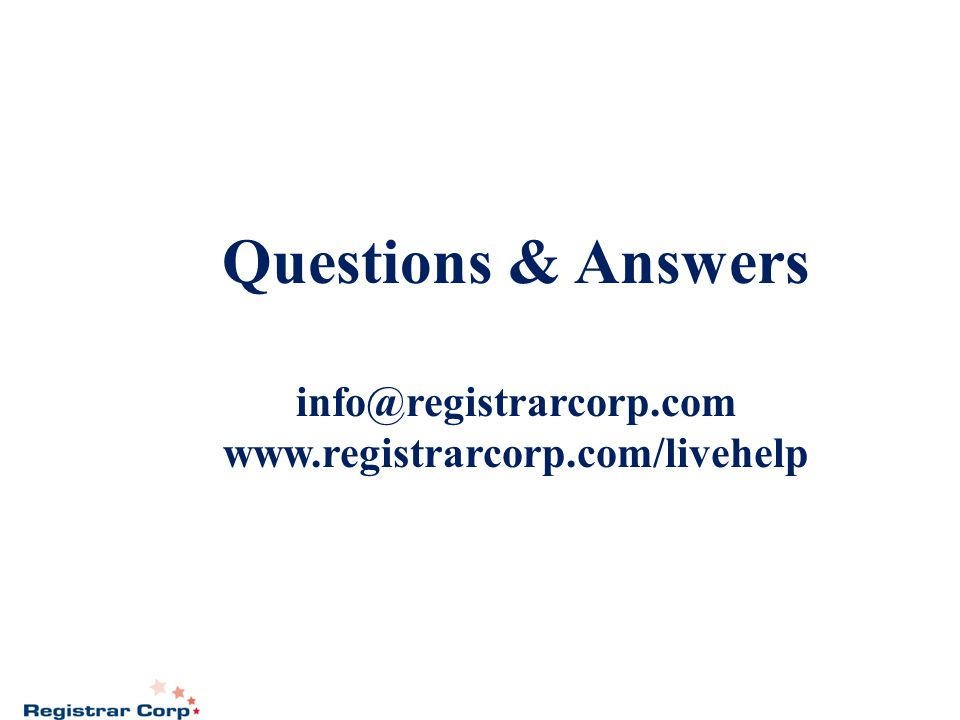 Questions & Answers info@registrarcorp.com