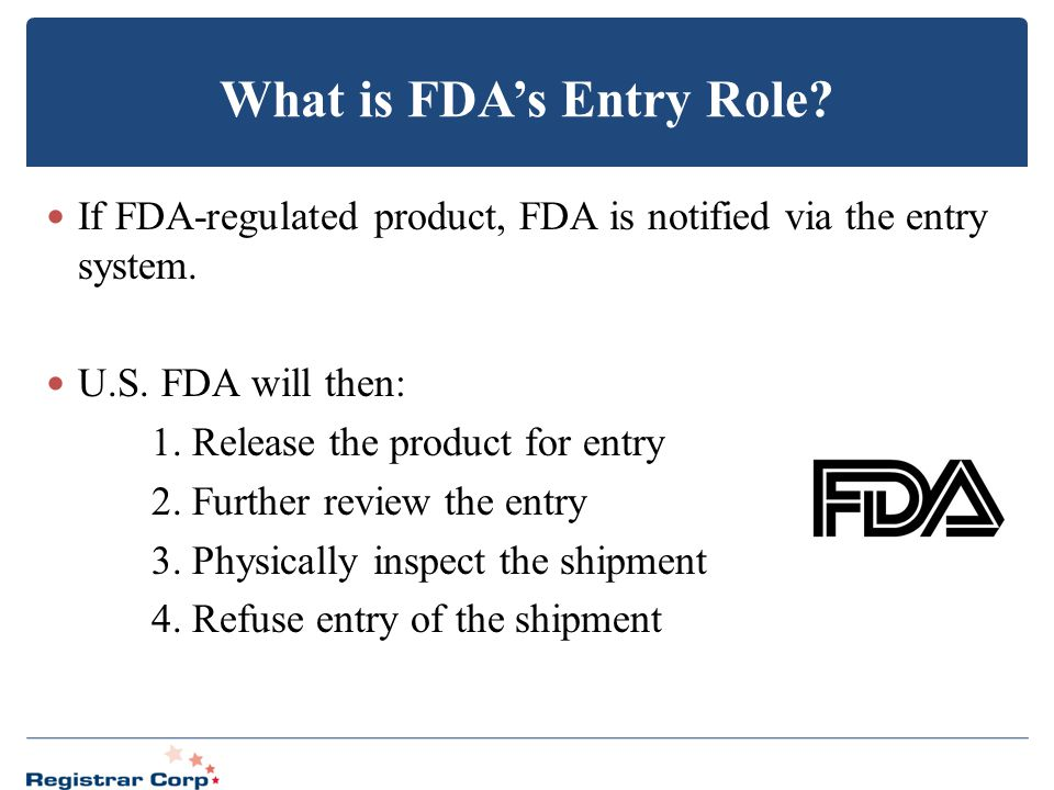 What is FDA's Entry Role