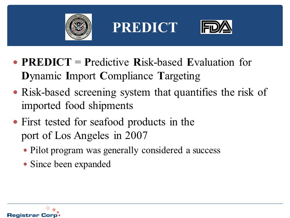 PREDICT PREDICT = Predictive Risk-based Evaluation for Dynamic Import Compliance Targeting.