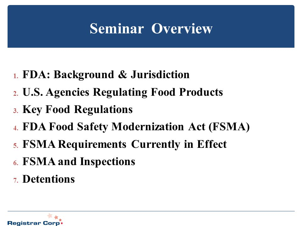 Seminar Overview FDA: Background & Jurisdiction