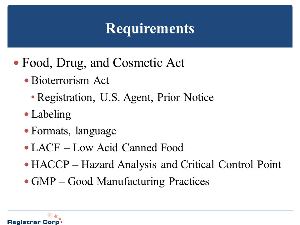 Requirements Food, Drug, and Cosmetic Act Bioterrorism Act