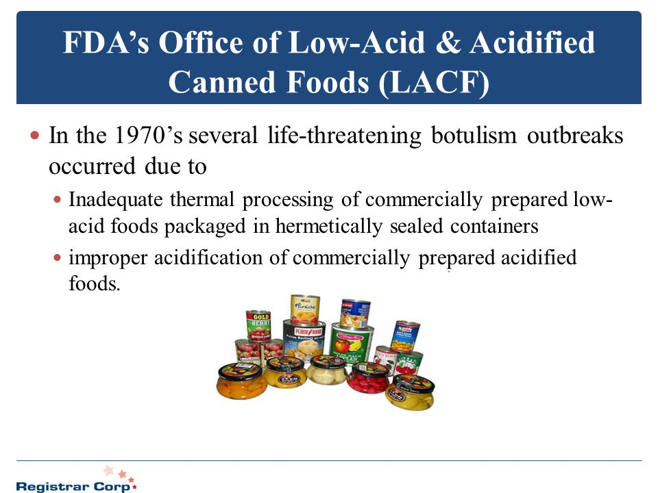 FDA's Office of Low-Acid & Acidified Canned Foods (LACF)