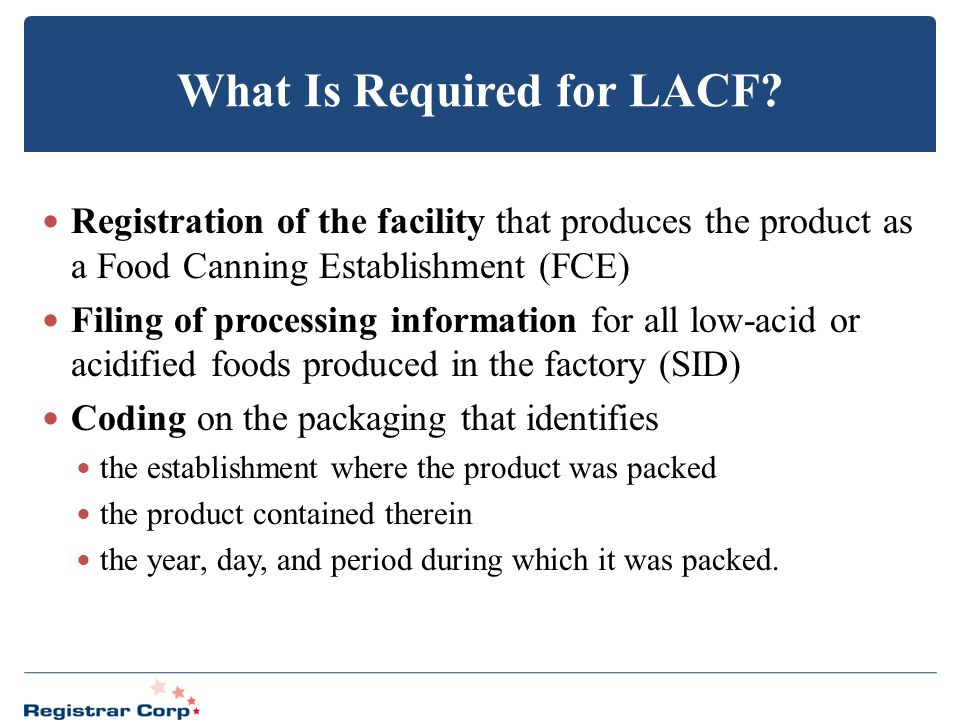 What Is Required for LACF