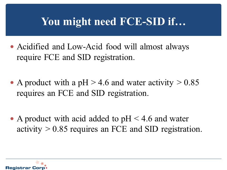 You might need FCE-SID if…