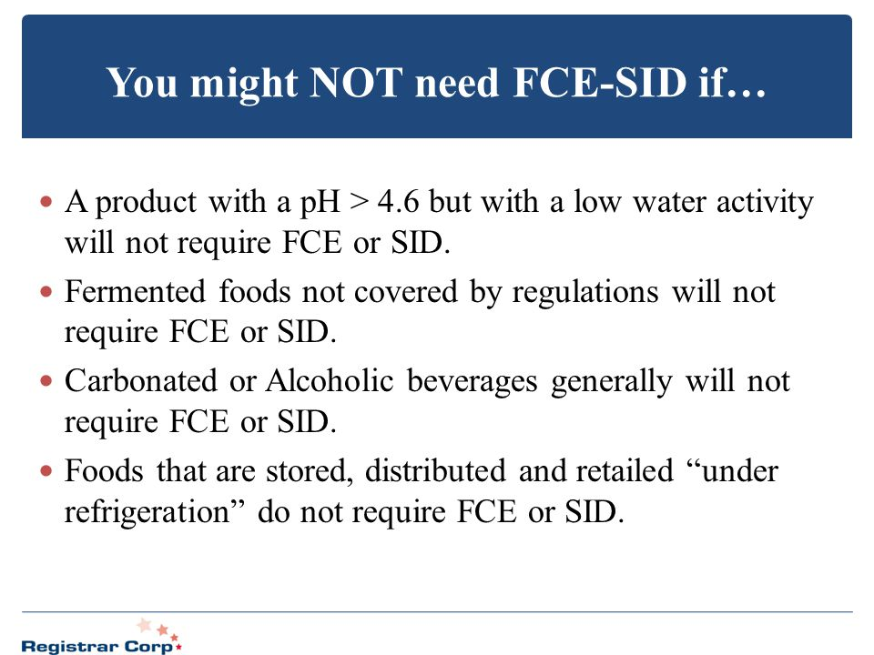 You might NOT need FCE-SID if…