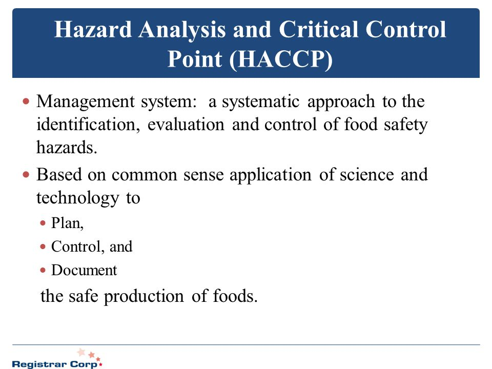 Hazard Analysis and Critical Control Point (HACCP)
