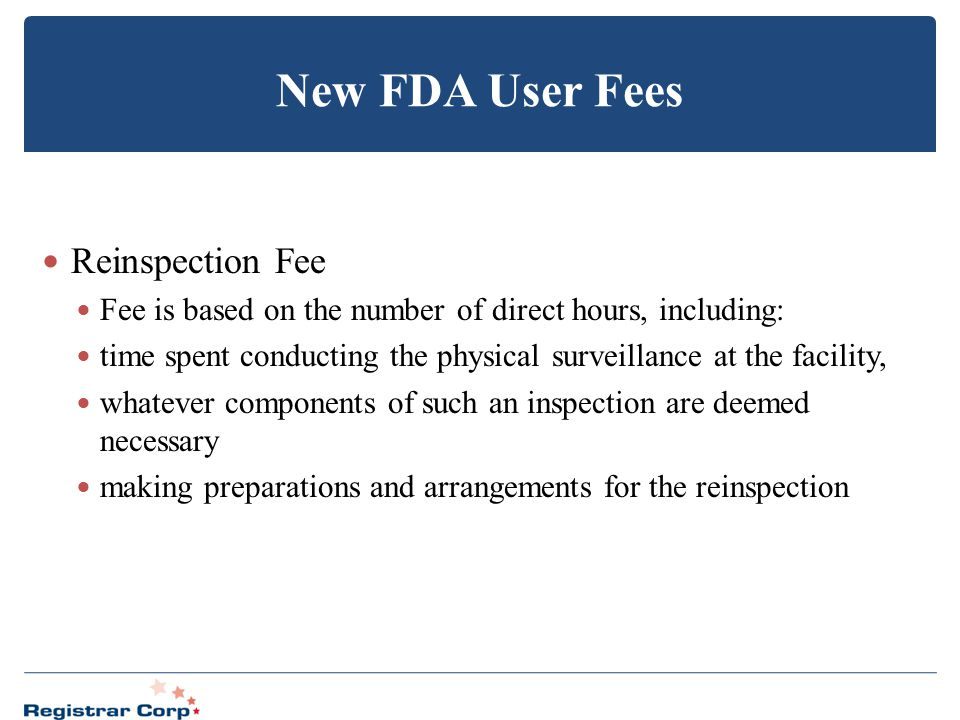 New FDA User Fees Reinspection Fee