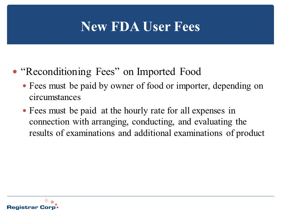 New FDA User Fees Reconditioning Fees on Imported Food