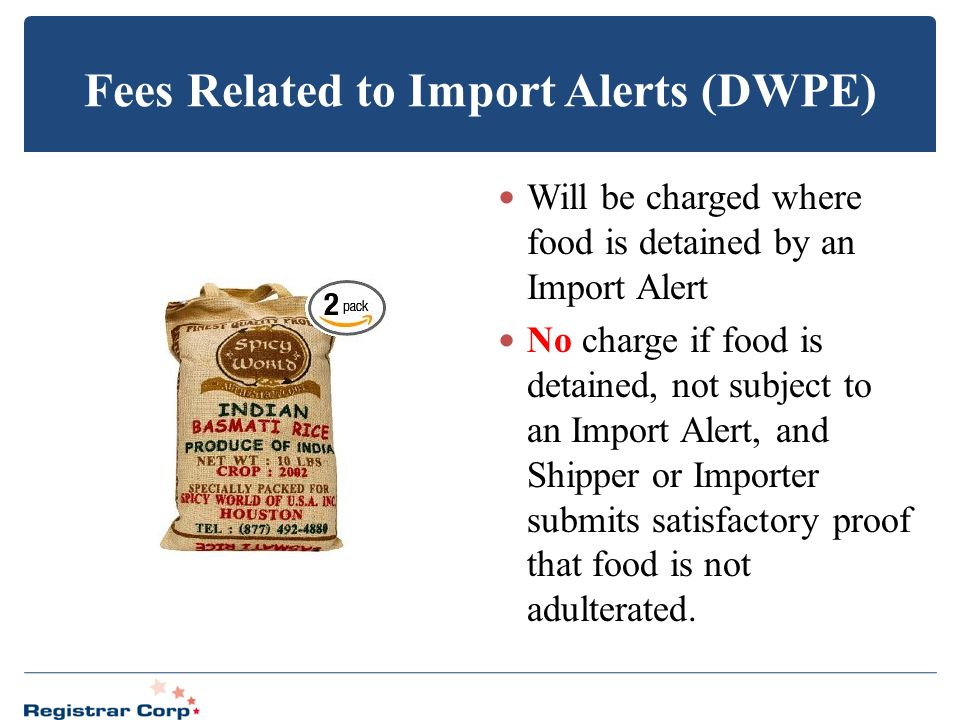 Fees Related to Import Alerts (DWPE)