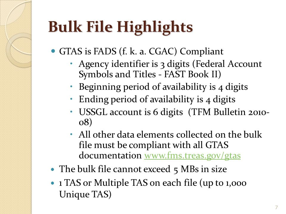 Bulk File Highlights GTAS is FADS (f. k. a. CGAC) Compliant