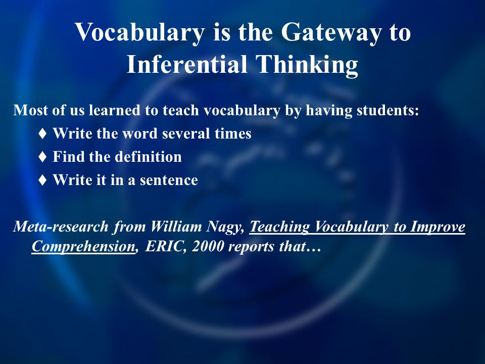 Vocabulary is the Gateway to Inferential Thinking