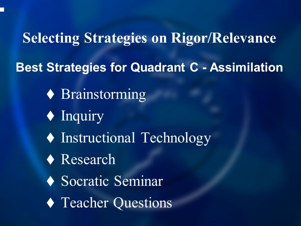 Selecting Strategies on Rigor/Relevance
