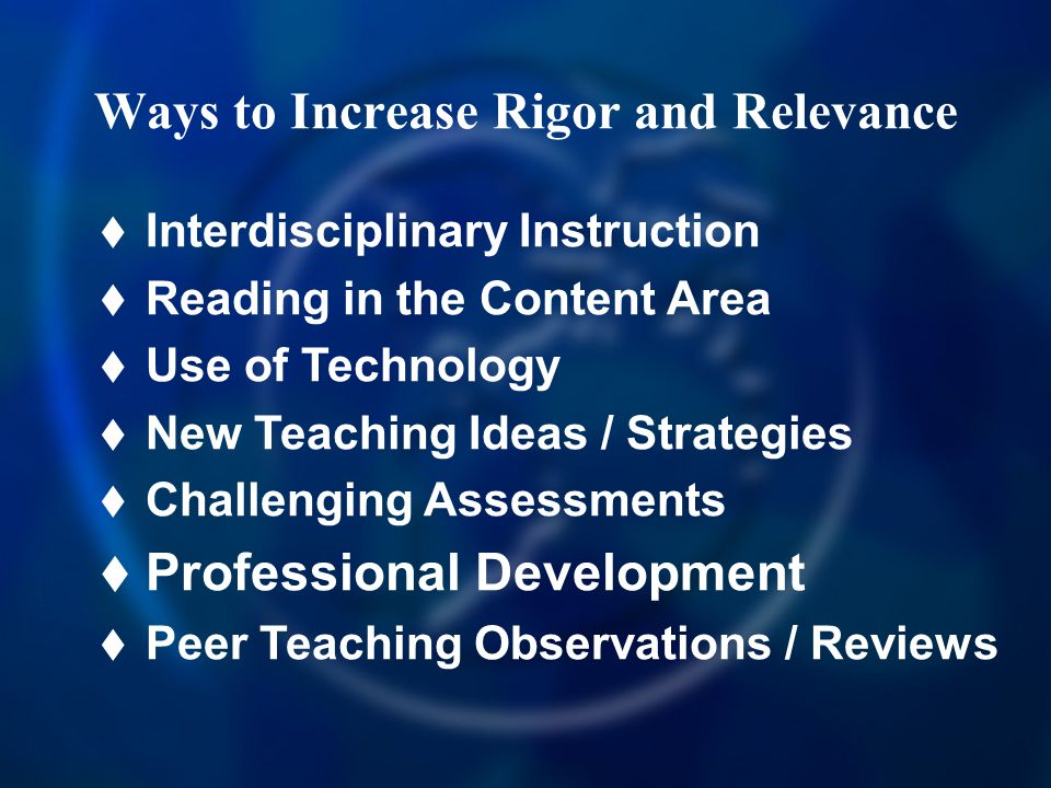 Ways to Increase Rigor and Relevance