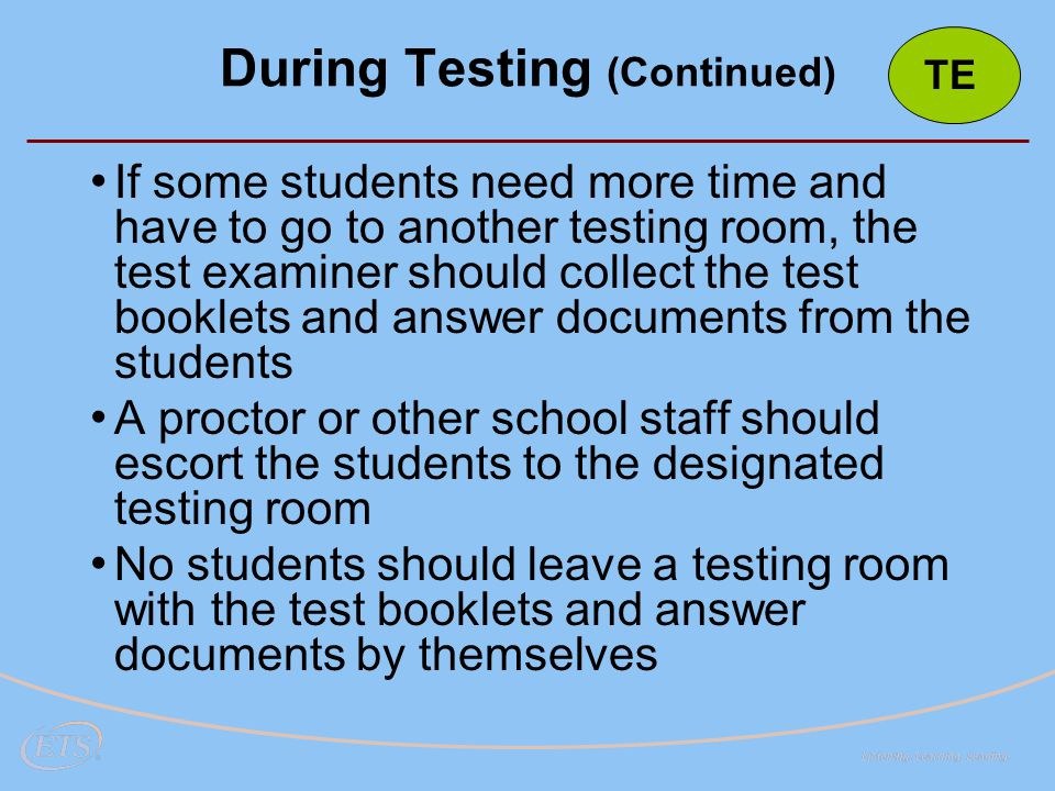 During Testing (Continued)