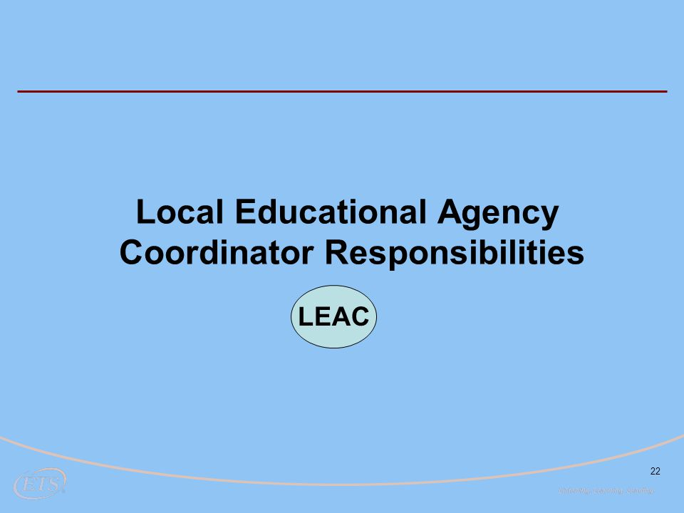 Local Educational Agency Coordinator Responsibilities