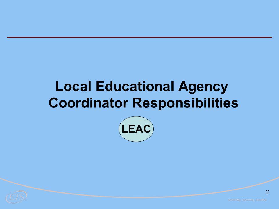 Local Educational Agency Coordinator Responsibilities