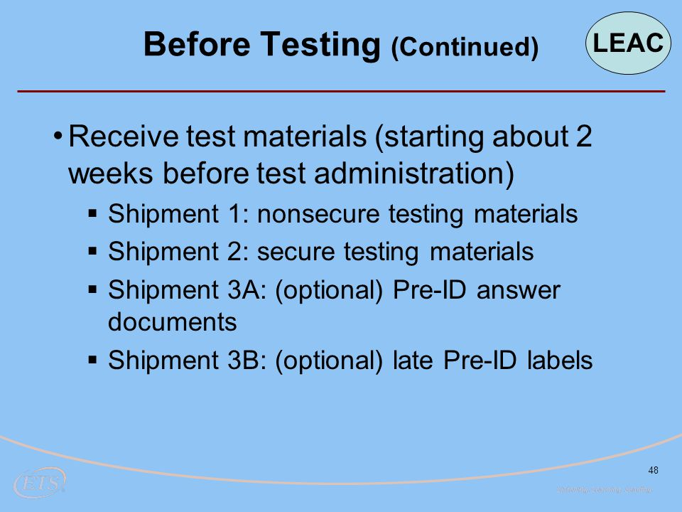 Before Testing (Continued)