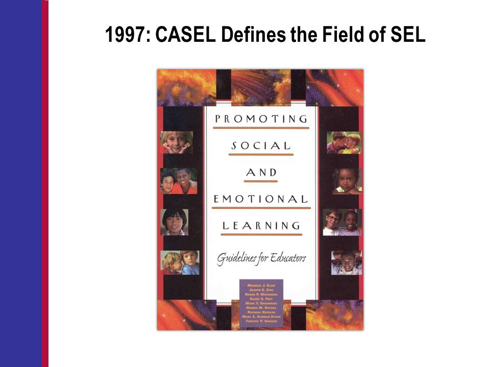 1997: CASEL Defines the Field of SEL