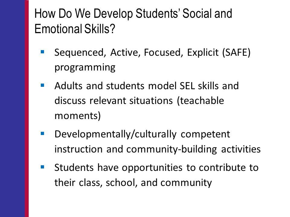 How Do We Develop Students' Social and Emotional Skills