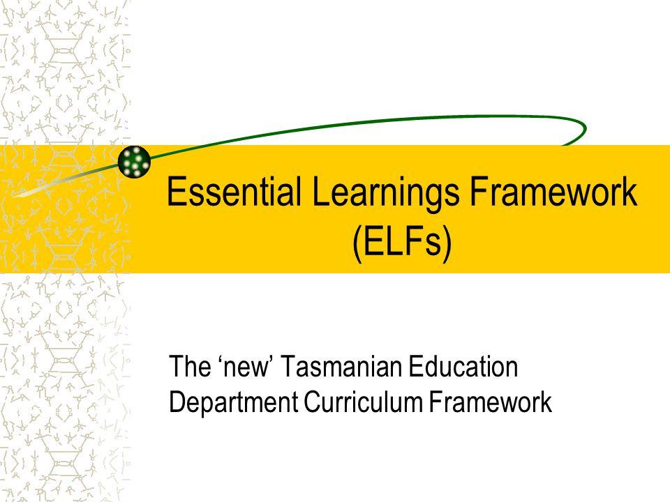Essential Learnings Framework (ELFs)