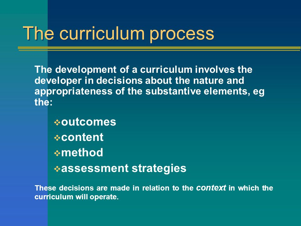 The curriculum process