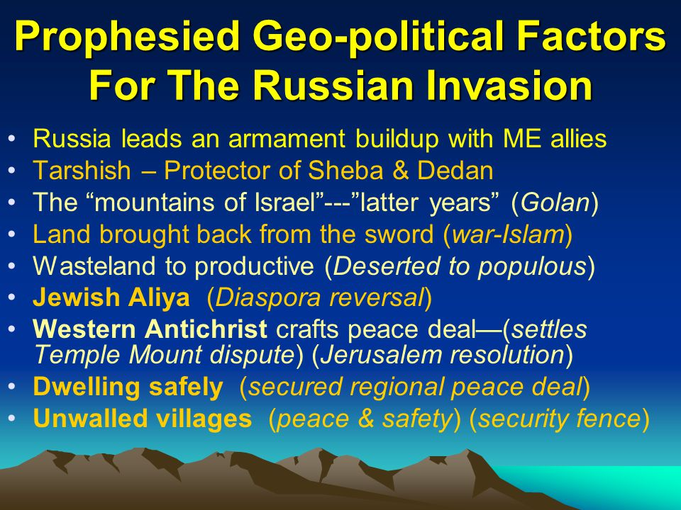 Prophesied Geo-political Factors For The Russian Invasion