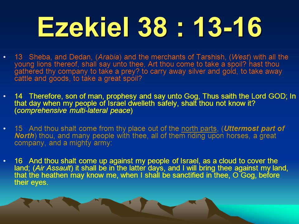 Ezekiel 38 : 13-16
