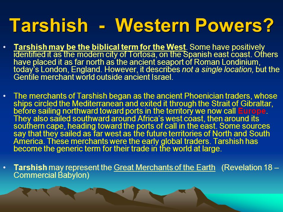 Tarshish - Western Powers