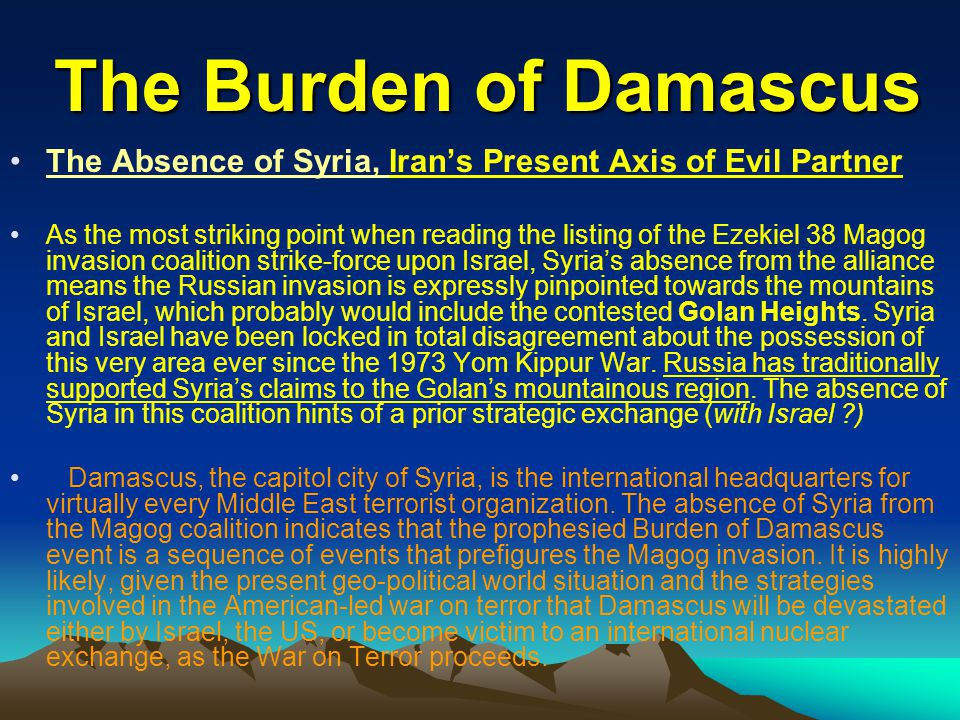 The Burden of Damascus The Absence of Syria, Iran's Present Axis of Evil Partner.