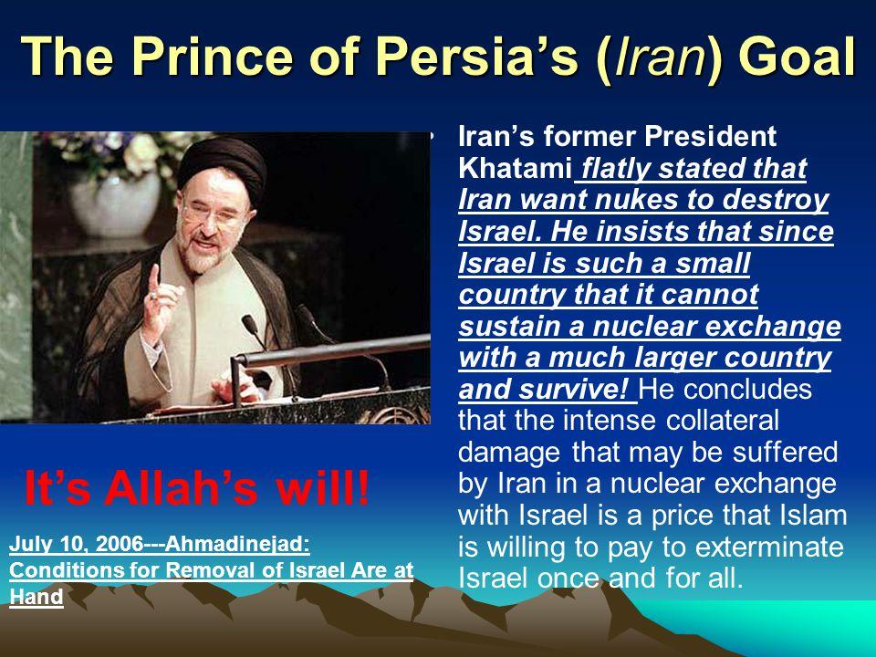 The Prince of Persia's (Iran) Goal