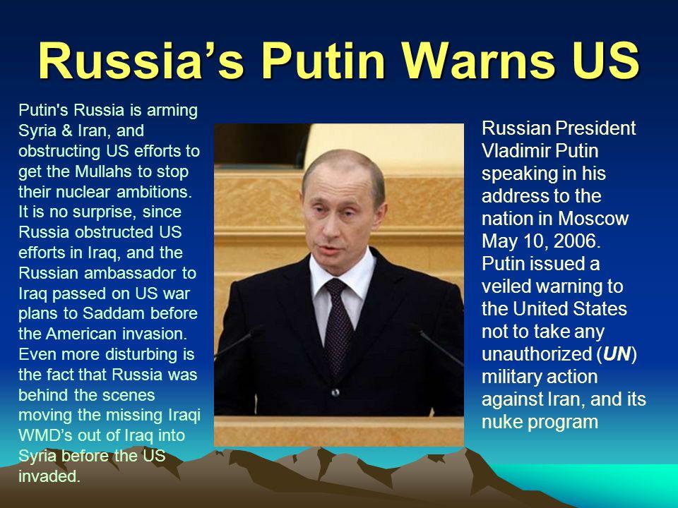 Russia's Putin Warns US