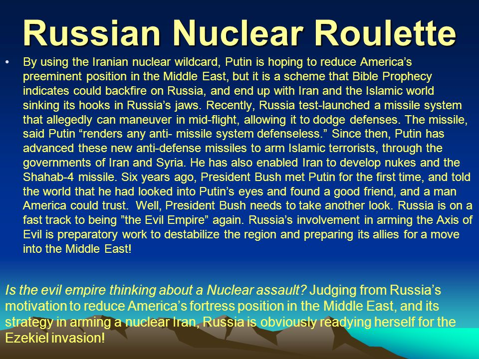 Russian Nuclear Roulette