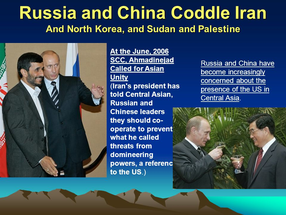 Russia and China Coddle Iran And North Korea, and Sudan and Palestine