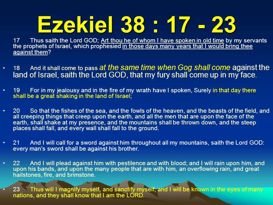 Ezekiel 38 : 17 - 23