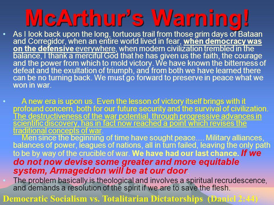 McArthur's Warning!