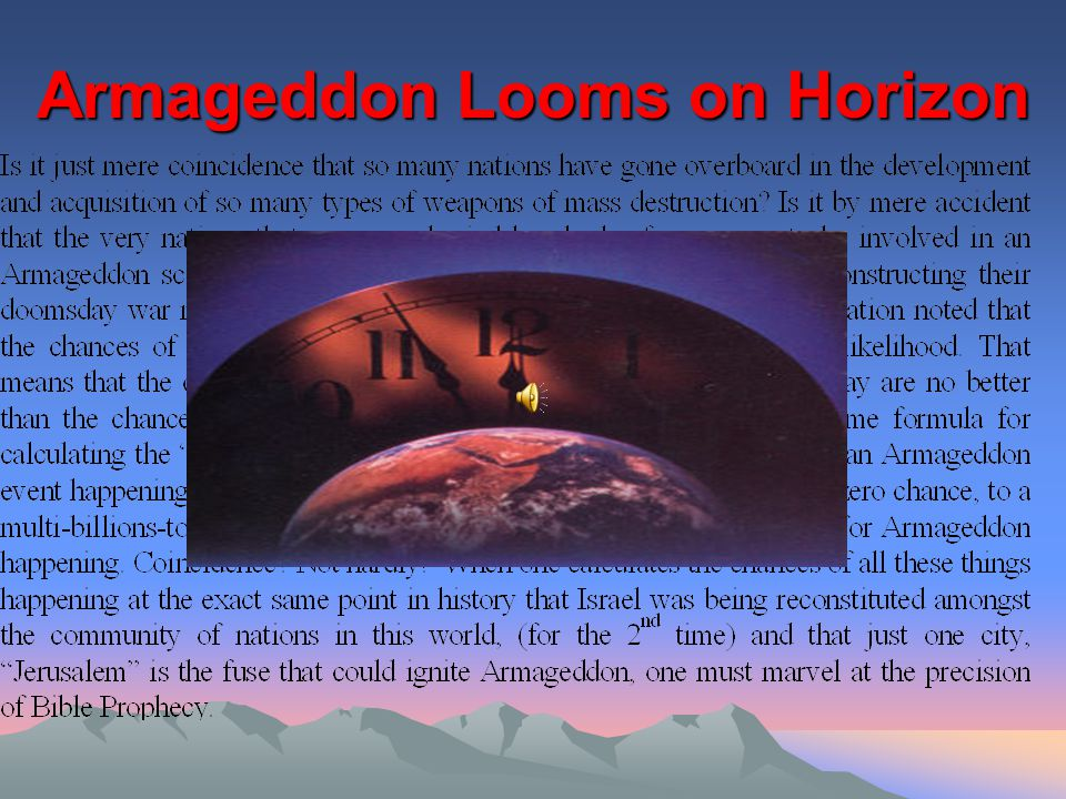 Armageddon Looms on Horizon