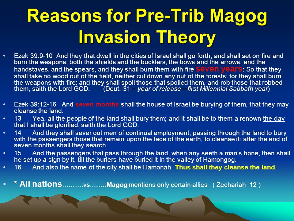 Reasons for Pre-Trib Magog Invasion Theory