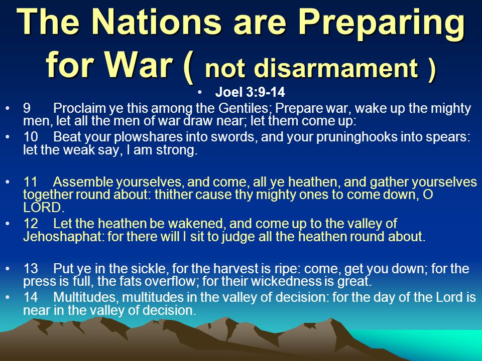 The Nations are Preparing for War ( not disarmament )