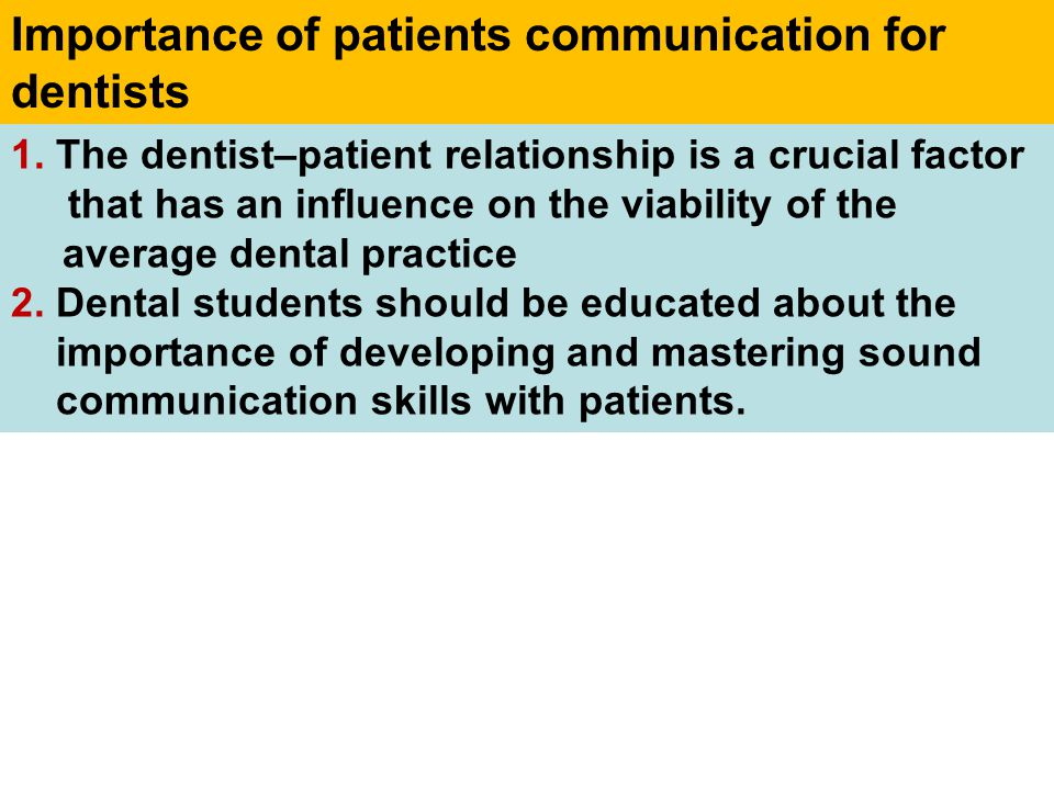 Importance of patients communication for dentists